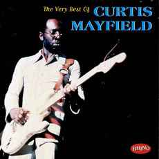 The Very Best of Curtis Mayfield mp3 Artist Compilation by Curtis Mayfield