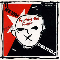 Pointing the Finger / Politicz by Kevin Coyne