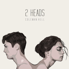 2 Heads mp3 Single by Coleman Hell