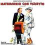 Matrimonio Con VIzietto (Limited Edition)