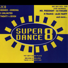 Super Dance 8 by Various Artists