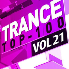 Trance Top 100, Vol 21 mp3 Compilation by Various Artists