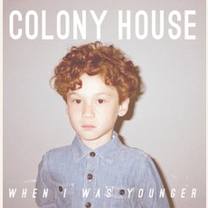 When I Was Younger mp3 Album by Colony House