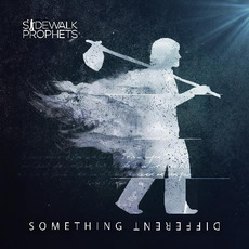 Something Different mp3 Album by Sidewalk Prophets