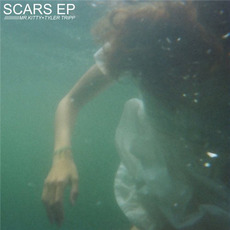Scars EP by Mr.Kitty