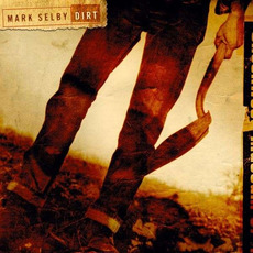 Dirt mp3 Album by Mark Selby