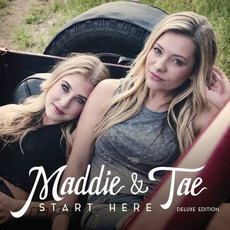 Start Here (Deluxe Edition) mp3 Album by Maddie & Tae