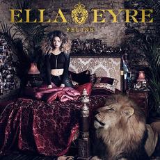 Feline (Deluxe Edition) mp3 Album by Ella Eyre