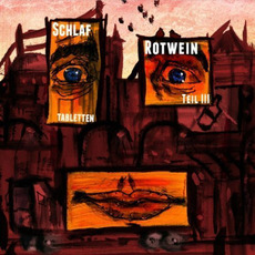Schlaftabletten, Rotwein III by Alligatoah