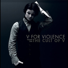 Volume One: The Cult of V by V for Violence