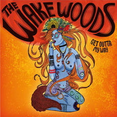 Get Outta My Way mp3 Album by The Wake Woods