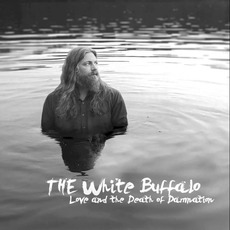 Love and the Death of Damnation mp3 Album by The White Buffalo