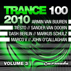 Trance 100 2010, Volume 3 by Various Artists