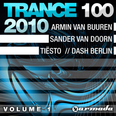 Trance 100 2010, Volume 1 by Various Artists