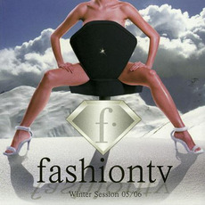 Fashion TV: Winter Session 05/06 by Various Artists