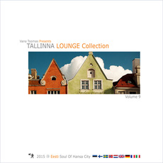 Tallinna Lounge Collection, Volume 9 mp3 Compilation by Various Artists