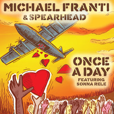 Once a Day mp3 Single by Michael Franti & Spearhead