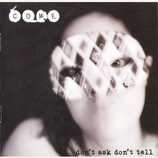 Don't Ask Don't Tell mp3 Album by Come