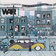 The World Is a Ghetto (40th Anniversary Expanded Edition) mp3 Album by War