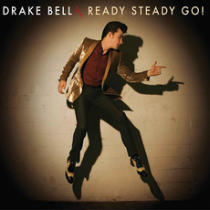 Ready Steady Go! mp3 Album by Drake Bell