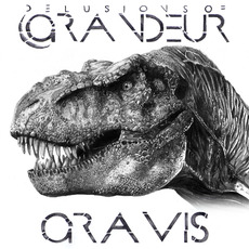 Gravis by Delusions Of Grandeur