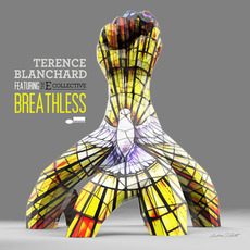 Breathless by Terence Blanchard feat. the E-Collective