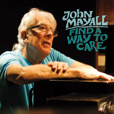 Find A Way To Care mp3 Album by John Mayall