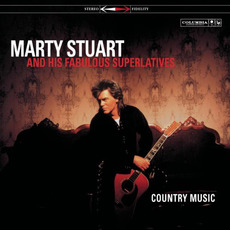 Country Music mp3 Album by Marty Stuart