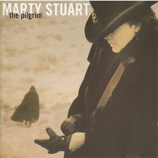The Pilgrim mp3 Album by Marty Stuart