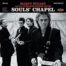 Souls' Chapel mp3 Album by Marty Stuart