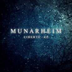 Liberté - EP mp3 Album by Munarheim