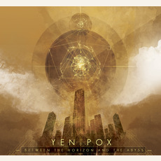 Between the Horizon and the Abyss mp3 Album by Yen Pox