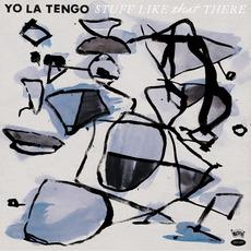 Stuff Like That There by Yo La Tengo
