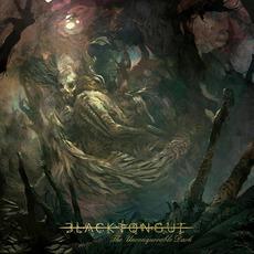 The Unconquerable Dark mp3 Album by Black Tongue