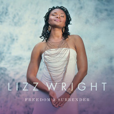 Freedom & Surrender mp3 Album by Lizz Wright