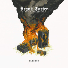 Blossom mp3 Album by Frank Carter & The Rattlesnakes