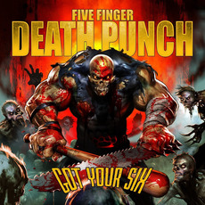 Got Your Six (Deluxe Edition) by Five Finger Death Punch