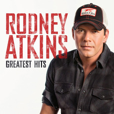 Greatest Hits mp3 Artist Compilation by Rodney Atkins