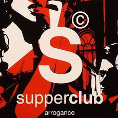 Supperclub: Arrogance by Various Artists