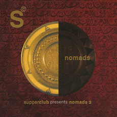 Supperclub Presents: Nomads 2 by Various Artists