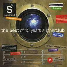 Supperclub Presents: The Best of 15 Years by Various Artists