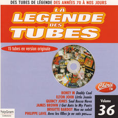 La légende des Tubes, Volume 36 by Various Artists
