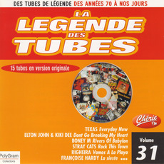 La légende des Tubes, Volume 31 by Various Artists