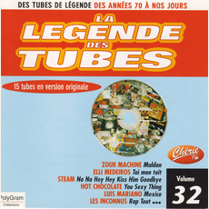La légende des Tubes, Volume 32 by Various Artists