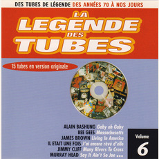 La légende des Tubes, Volume 6 mp3 Compilation by Various Artists