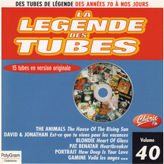 La légende des Tubes, Volume 40 by Various Artists