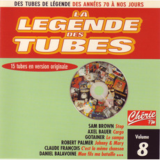 La légende des Tubes, Volume 8 by Various Artists