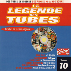 La légende des Tubes, Volume 10 by Various Artists