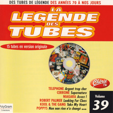 La légende des Tubes, Volume 39 by Various Artists