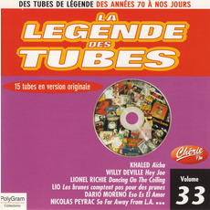 La légende des Tubes, Volume 33 by Various Artists